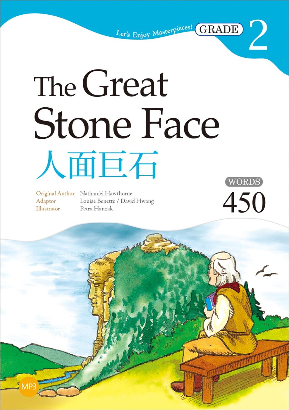 人面巨石 The Great Stone Face【Grade 2經典文學讀本】(二版)(25K+1MP3)