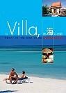 住Villa,聽海在唱歌─22家精選海濱渡假別墅