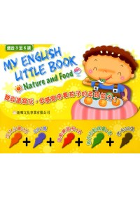 MY ENGLISH LITTLE BOOK:NATURE AND FOOD