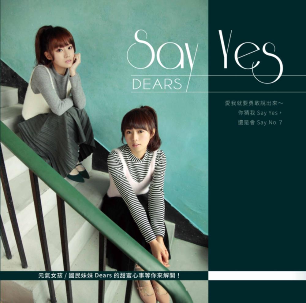 DEARS:Say Yes寫真EP(附光碟片)