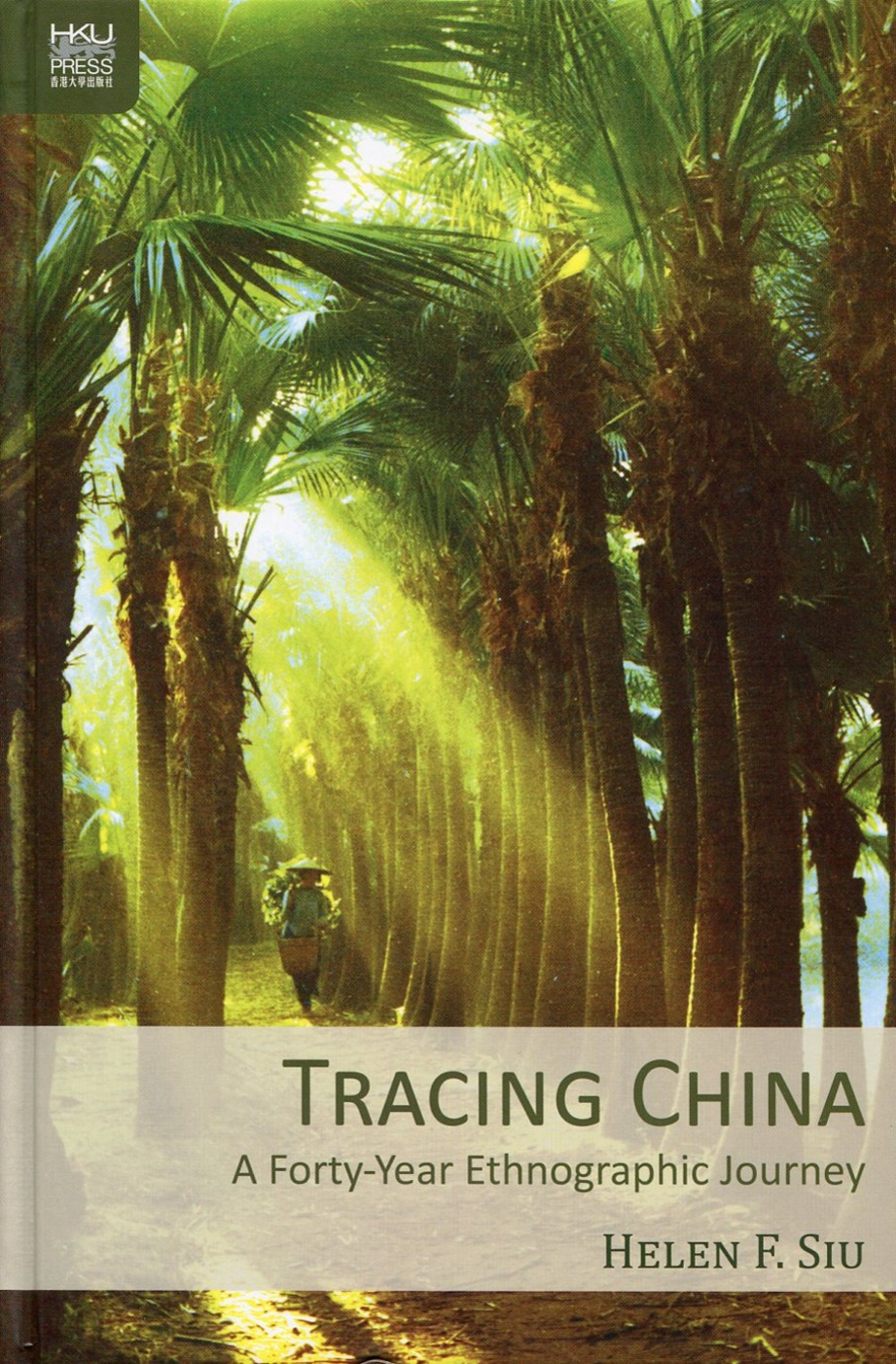 Tracing China:A Forty-Year Ethnographic Journey