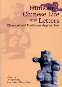 Humour in Chinese Life and Letters:Classical and Traditional Approaches