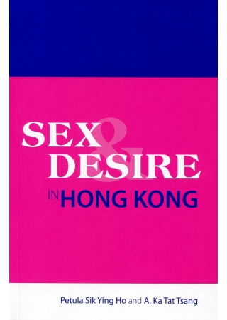 Sex and Desire in Hong Kong
