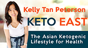 26.05.2018 Kelly Tan Peterson [KETO EAST-The Asian Ketogenic Lifestyle for Health] 7PM